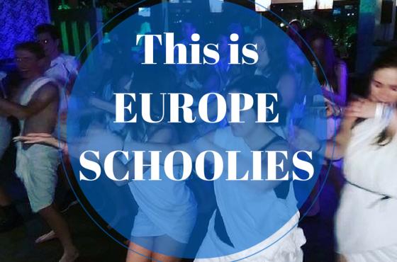 This is Europe Schoolies